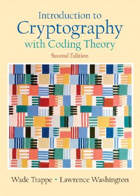 Introduction to Cryptography By Trappe, Wade/ Washington, Lawrence C.